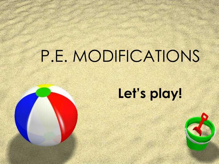 p e modifications n.