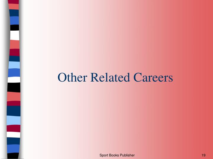 Other Related Careers