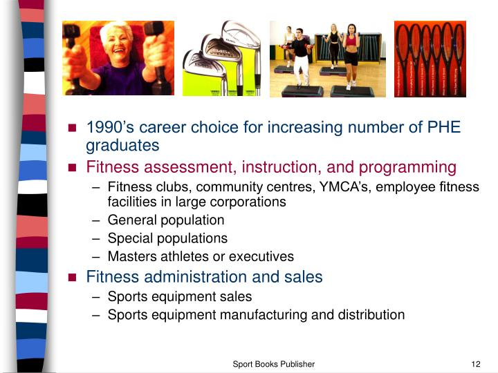1990's career choice for increasing number of PHE graduates