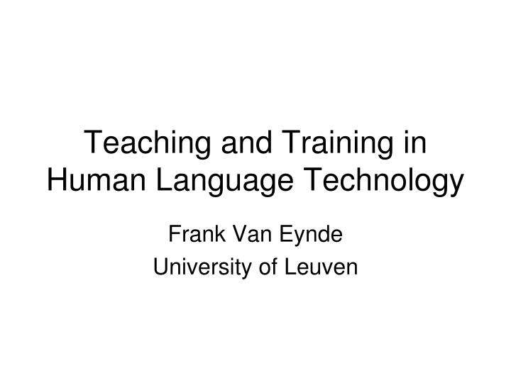 teaching and training in human language technology