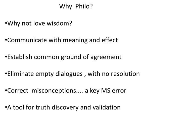 Ppt Why Philo Why Not Love Wisdom Communicate With Meaning And
