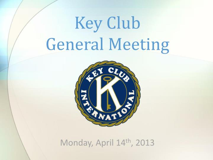 key club general meeting n.