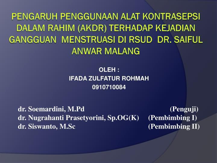 Oleh ifada zulfatur rohmah 0910710084