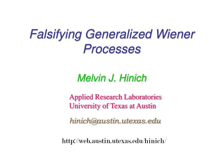falsifying generalized wiener processes n.