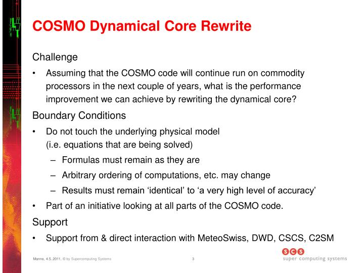 Cosmo dynamical core rewrite