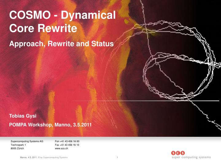 COSMO - Dynamical Core Rewrite