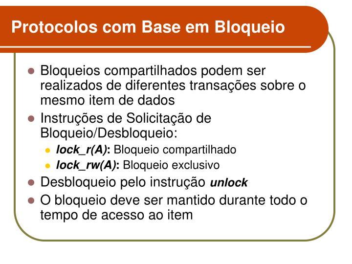 Protocolos com base em bloqueio1