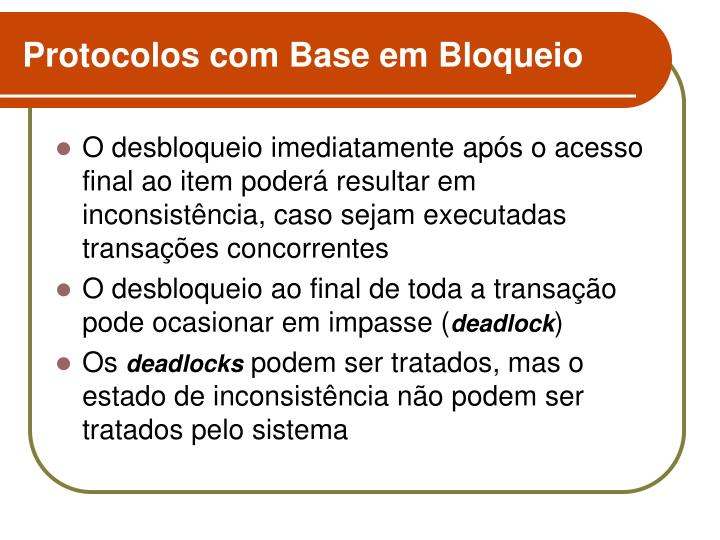 Protocolos com Base em Bloqueio