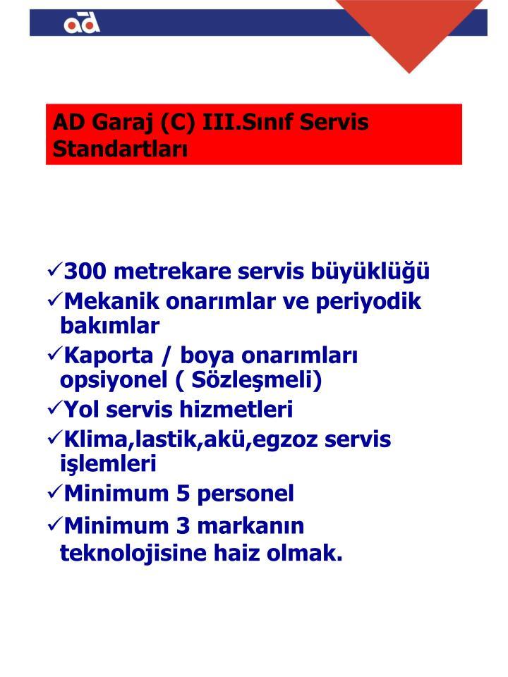 AD Garaj (C) III.Sınıf Servis     Standartları