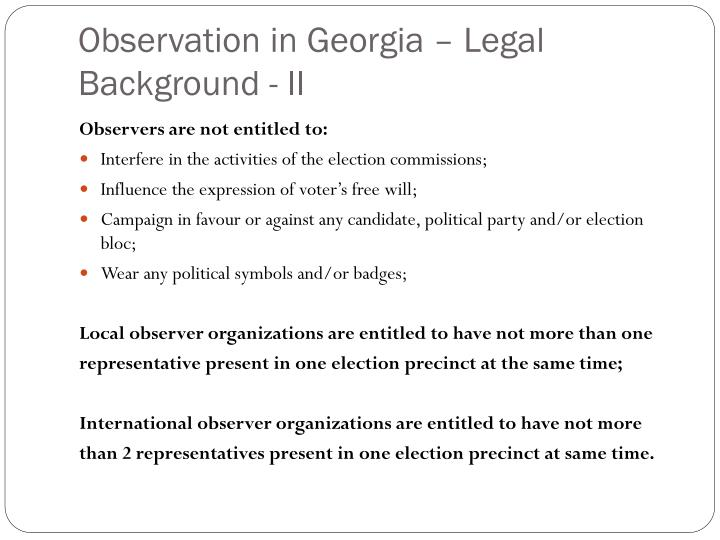 Observation in Georgia – Legal Background - II
