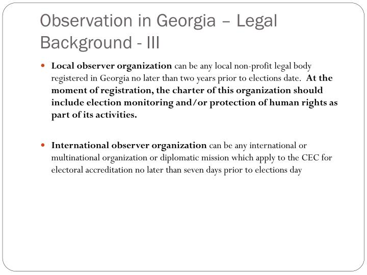 Observation in Georgia – Legal Background - III