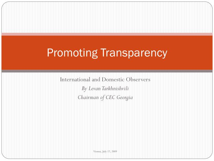 Promoting transparency