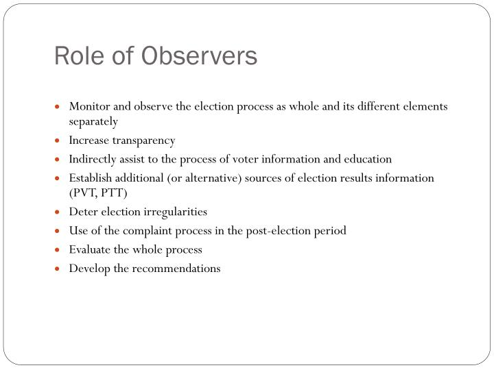 Role of Observers