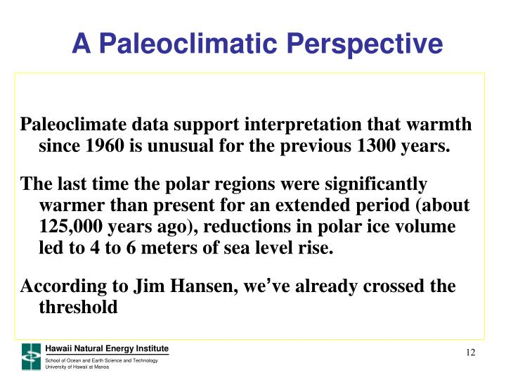 A Paleoclimatic Perspective