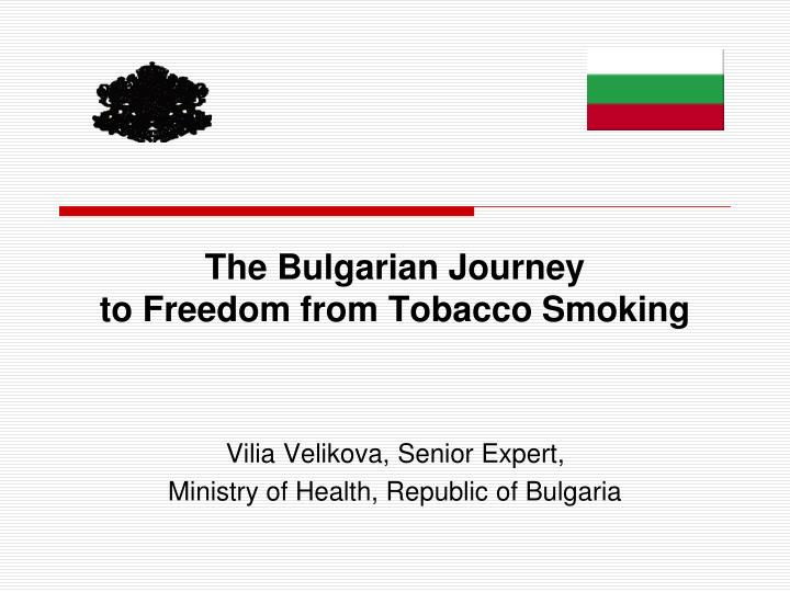 the bulgarian journey to freedom from tobacco smoking n.