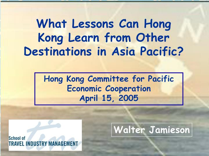 selected challenges facing travel and tourism walter jamieson n.