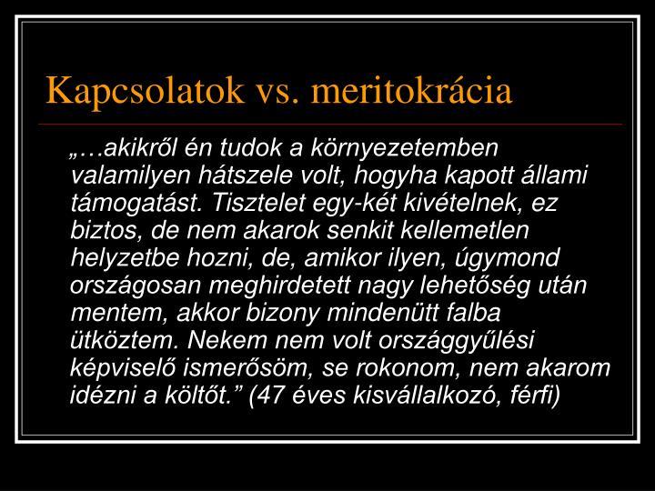 Kapcsolatok vs. meritokrácia