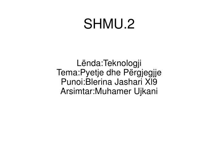 shmu 2