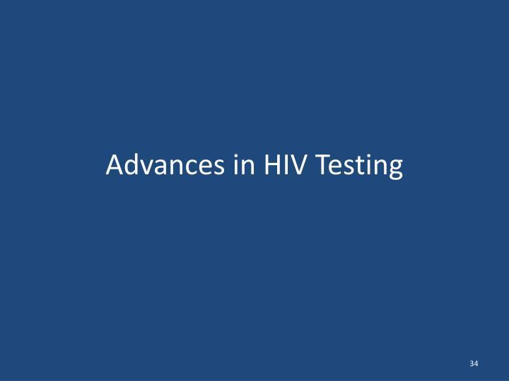 Advances in HIV Testing