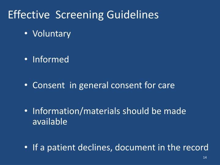 Effective  Screening Guidelines