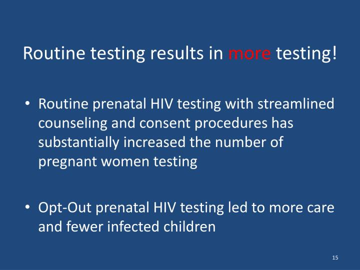 Routine testing results in