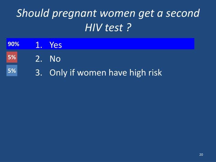 Should pregnant women get a second HIV test ?
