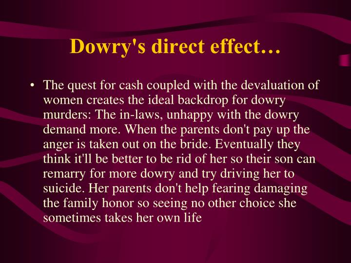 Dowry's direct effect…