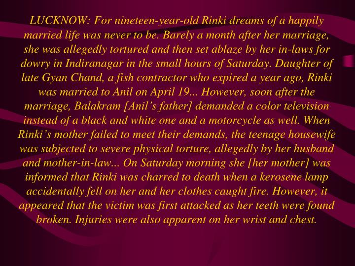 LUCKNOW: For nineteen-year-old Rinki dreams of a happily married life was never to be. Barely a mont...