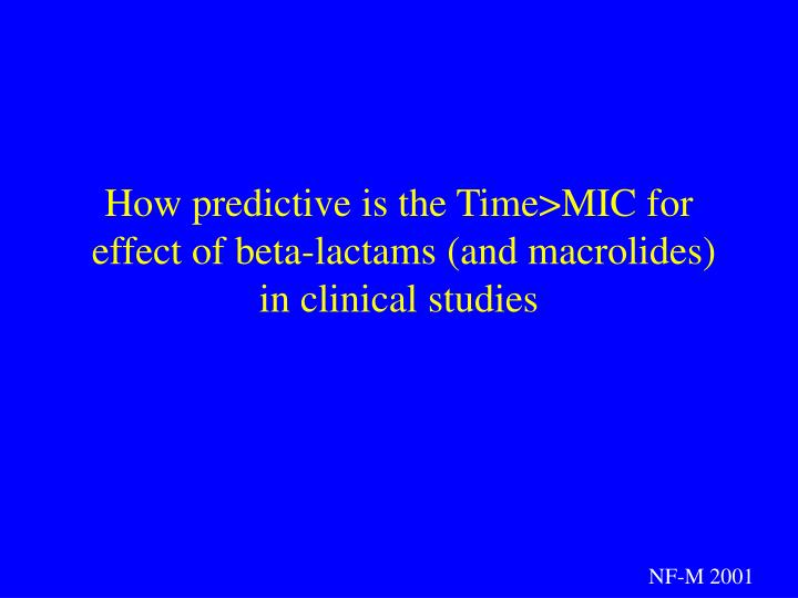 How predictive is the Time>MIC for