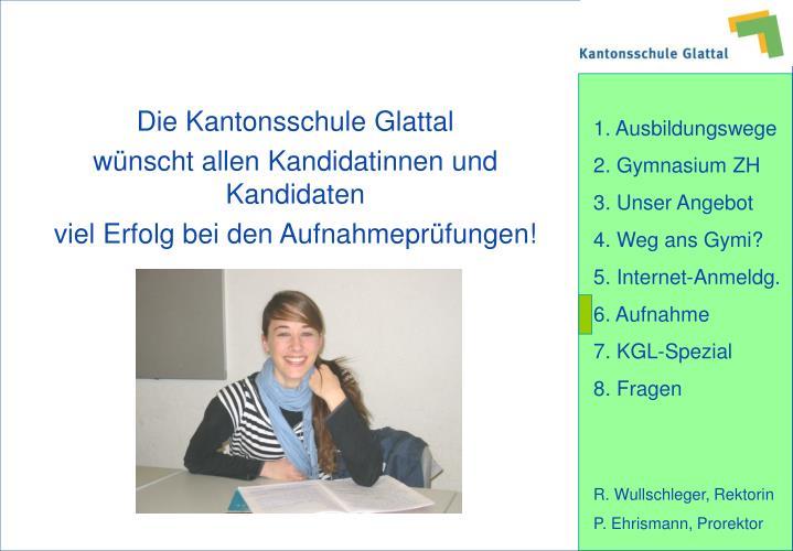 Die Kantonsschule Glattal