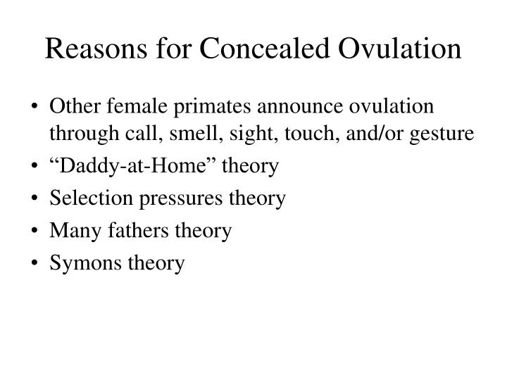 Reasons for concealed ovulation