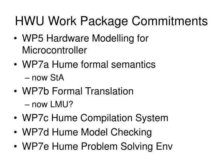 Hwu work package commitments