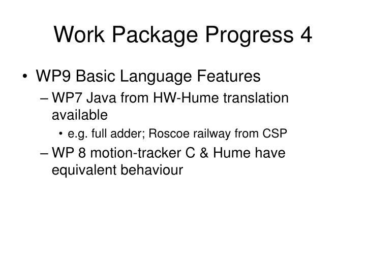 Work Package Progress 4