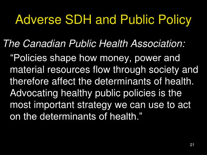 Adverse SDH and Public Policy