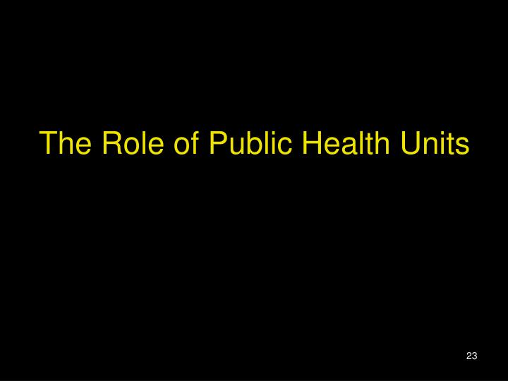 The Role of Public Health Units