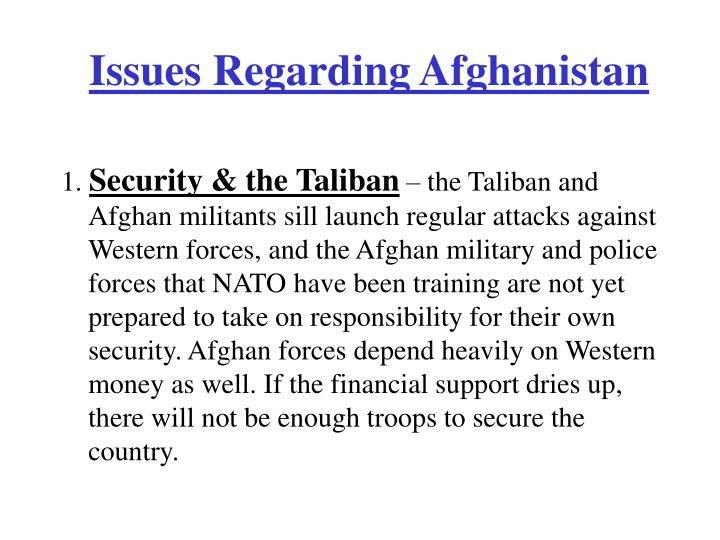 Issues Regarding Afghanistan