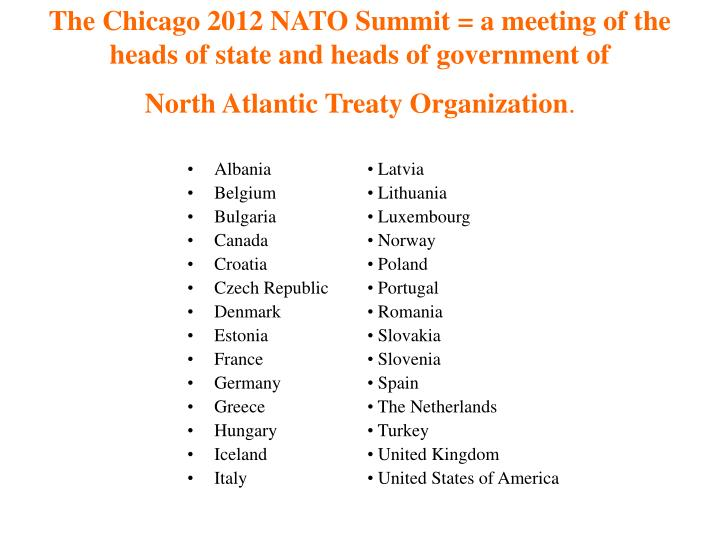The Chicago 2012 NATO Summit = a meeting of the heads of state and heads of government of