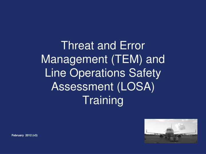 threat and error management tem and line operations safety assessment losa training n.
