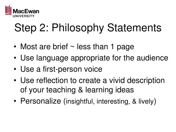 Step 2: Philosophy Statements