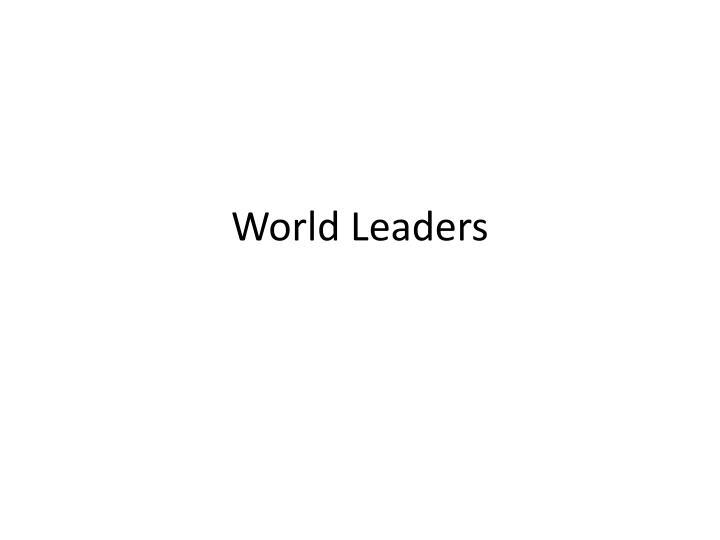 world leaders n.