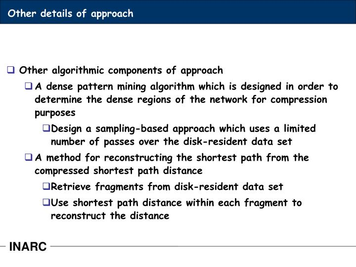 Other details of approach