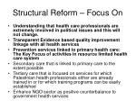 structural reform focus on