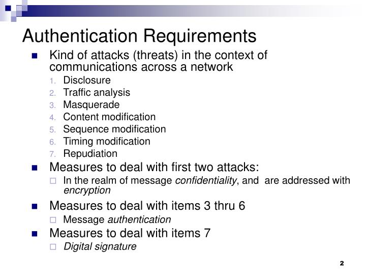 Authentication requirements