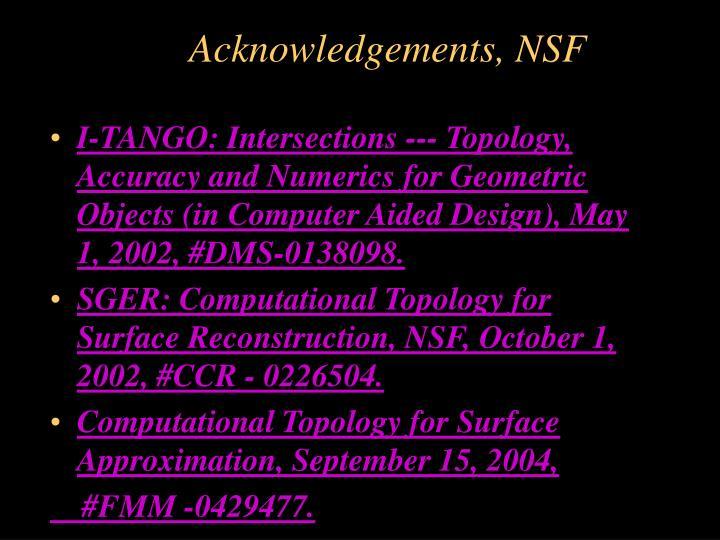 Acknowledgements, NSF