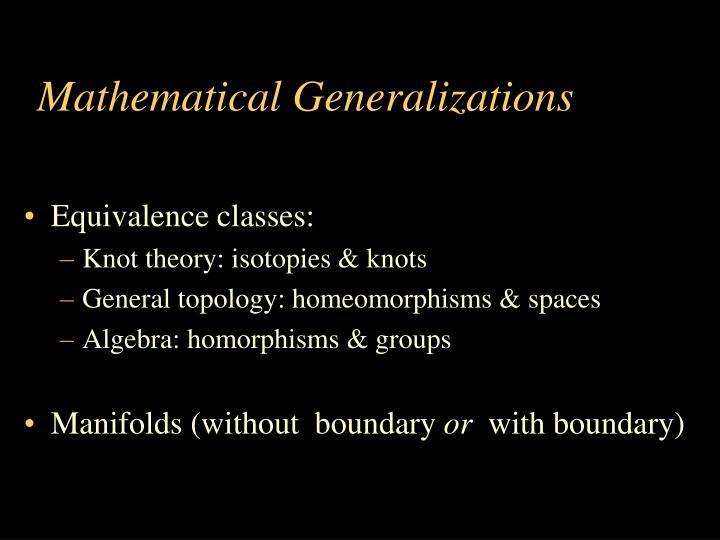 Mathematical Generalizations