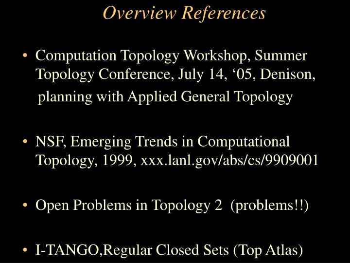 Overview References