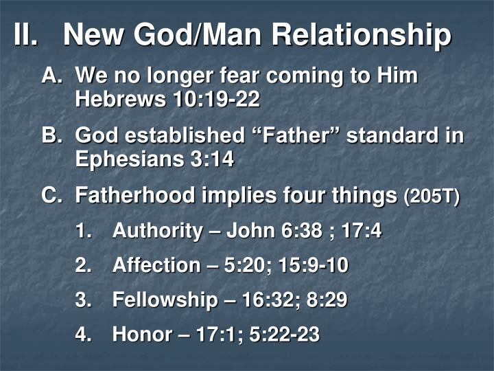 New God/Man Relationship