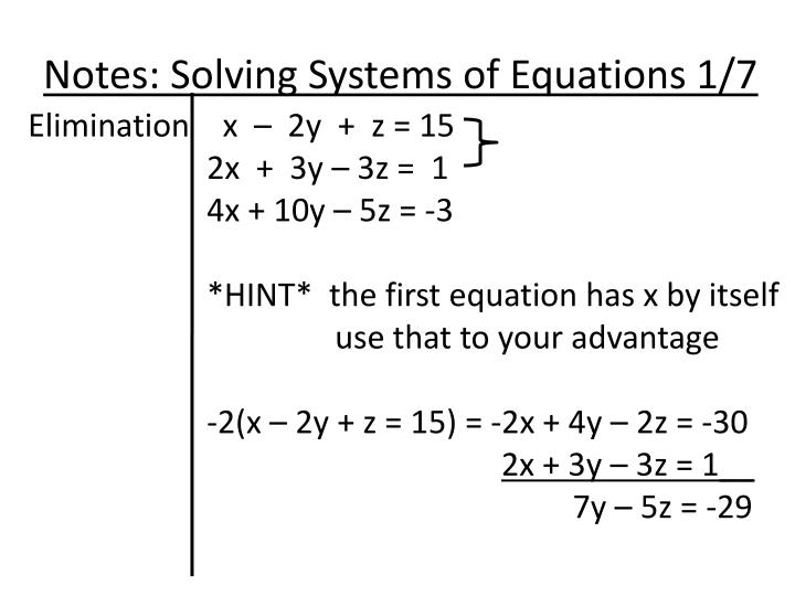 Notes: Solving Systems of Equations