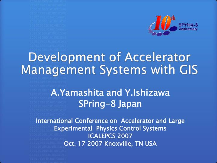 development of accelerator management systems with gis n.
