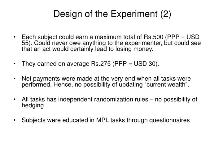 Design of the Experiment (2)
